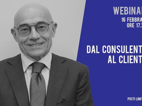 Webinar 16/02 | Dal consulente al cliente con Ruggero Bertelli e Michael Zanon
