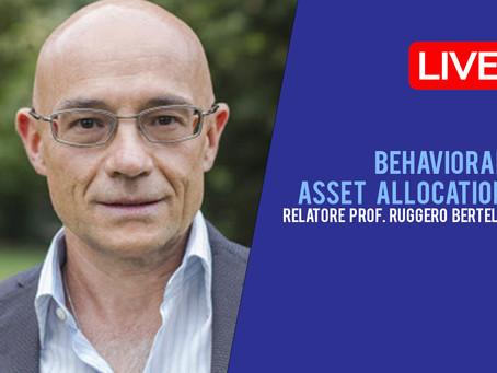 LIVE con il Prof. Ruggero Bertelli | Behavioral Asset Allocation
