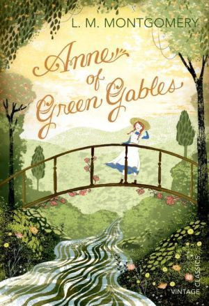 anne of green gables by l.m. montgomery, anne with an e, elementary school classic books