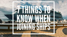 7 Things to Know When Joining Ships