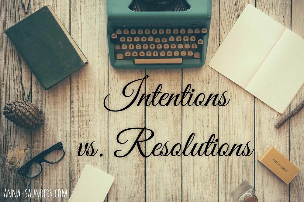 Intentions vs. Resolutions