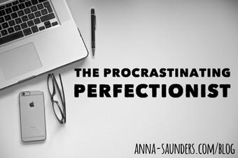 The Procrastinating Perfectionist