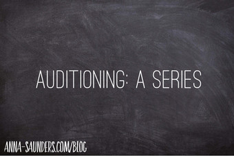 Auditioning: A Series