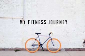 My Fitness Journey