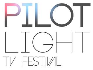 Pilot Light TV Festival: Season 1 Unveiled!