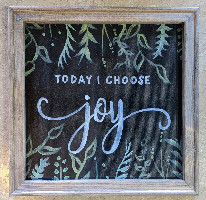 Today I Choose Joy Reverse Canvas
