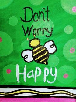 Don't Worry, Bee Happy