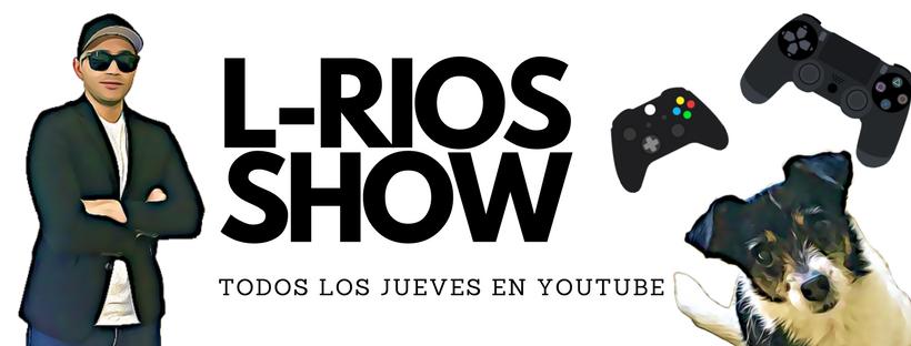 L-Rios Show Banner