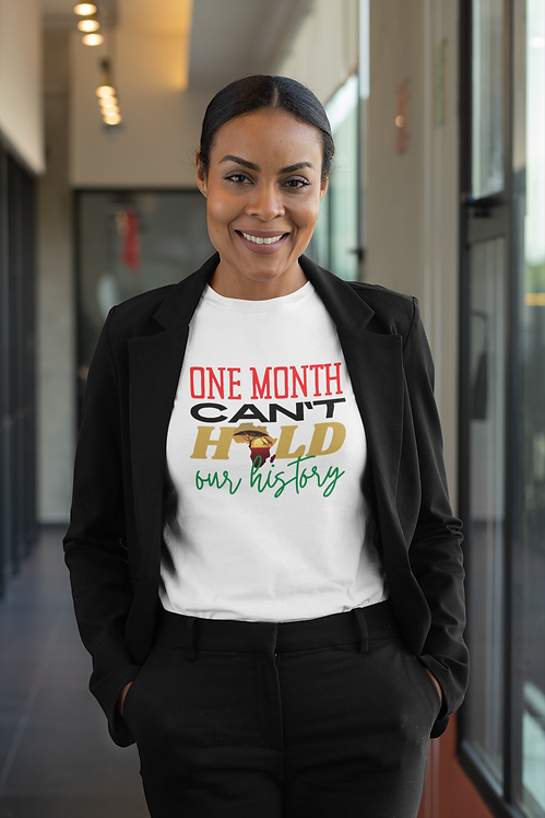 One Month Can't Hold Our History  - Unisex Jersey Short Sleeve Tee