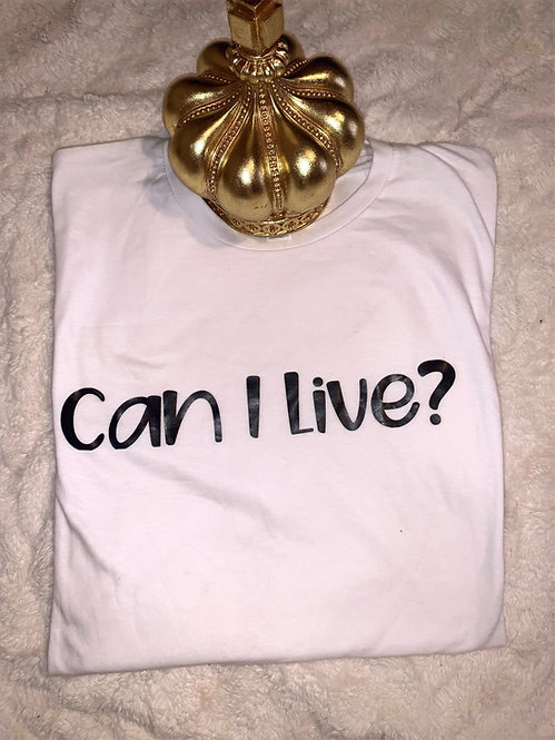 Can I Live?