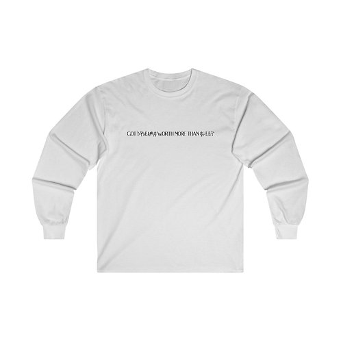 DREAM$ - Ultra Cotton Long Sleeve Tee