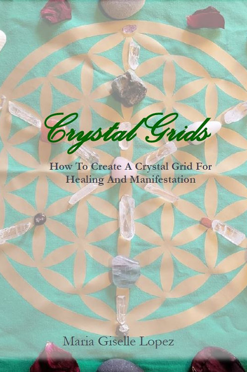 Crystal Grids - How To Create A Crystal Grid For Healing And Manifestation