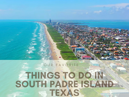 Favorite Things To Do And Where To Eat In South Padre Island, Texas
