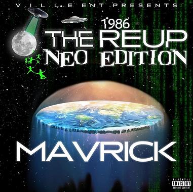 MAVRICK _ 1986 REUP THE NEO EDITION - Album Cover