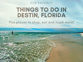 Favorite Things To Do, Places To Shop And Where to Eat In Destin Florida