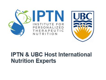IPTN Hosts International Nutrition Experts – Recap