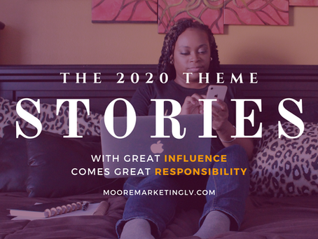 The 2020 Theme...Stories
