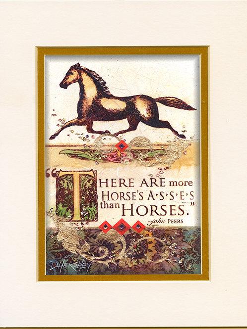 #104-Horses Ass-Matted Print