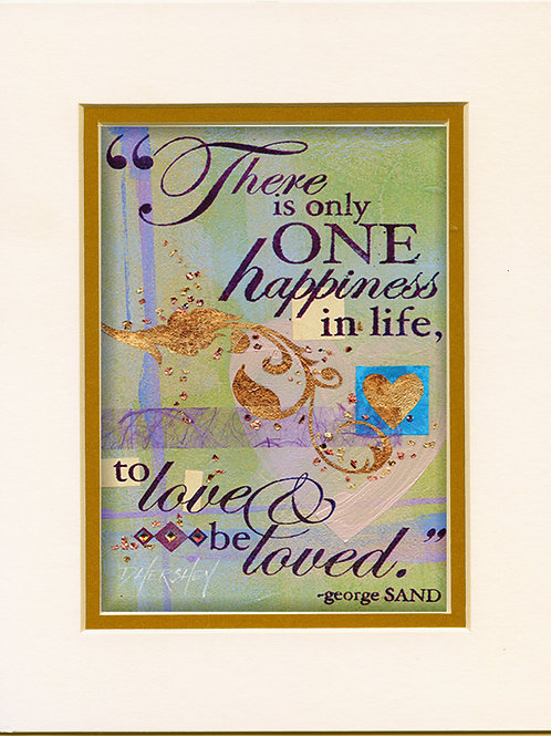 #185-One Happiness-Matted Print