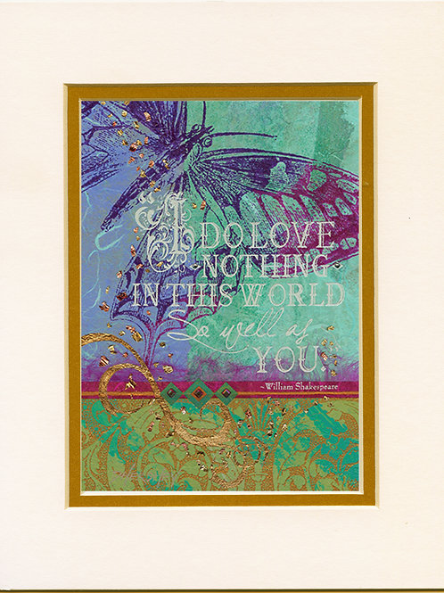 #197-I Do Love-Matted Print