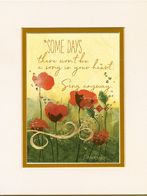 #215-Some Days-Matted Print