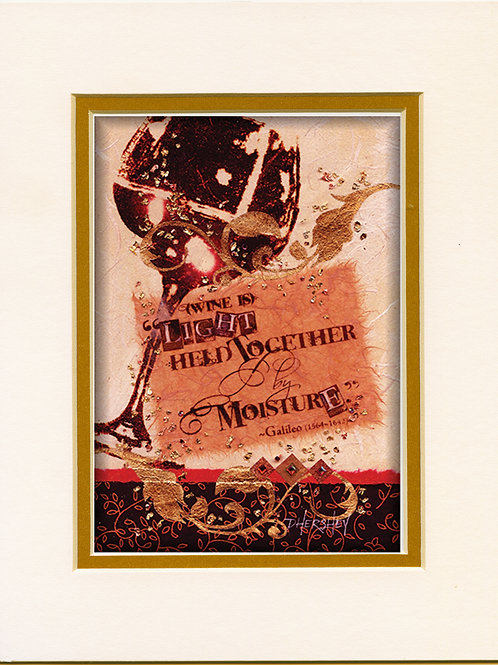 #121-Wine Is-Matted Print