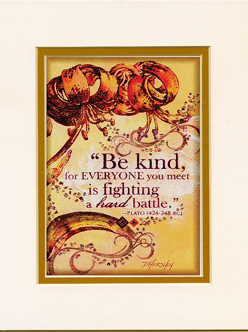 #147-Be Kind-Matted Print