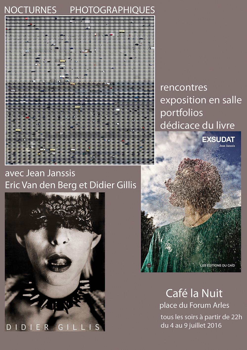 """Expo et rencontres au Café """"la nuit"""" à Arles du 4 au 9 juillet."""