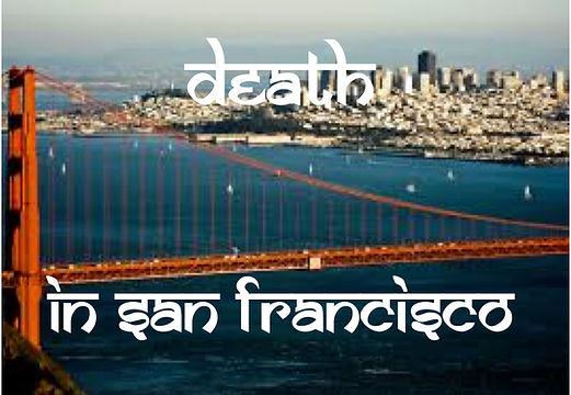 Death in San Fran Auditions.jpg