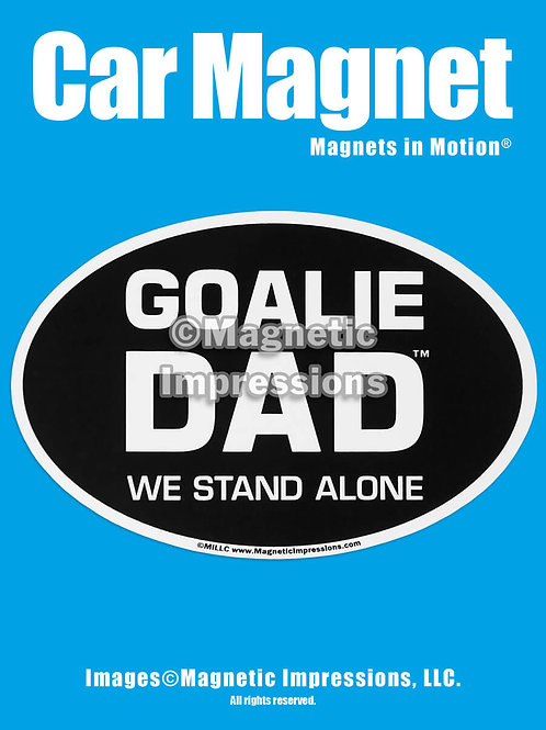 Goalie Dad Magnet