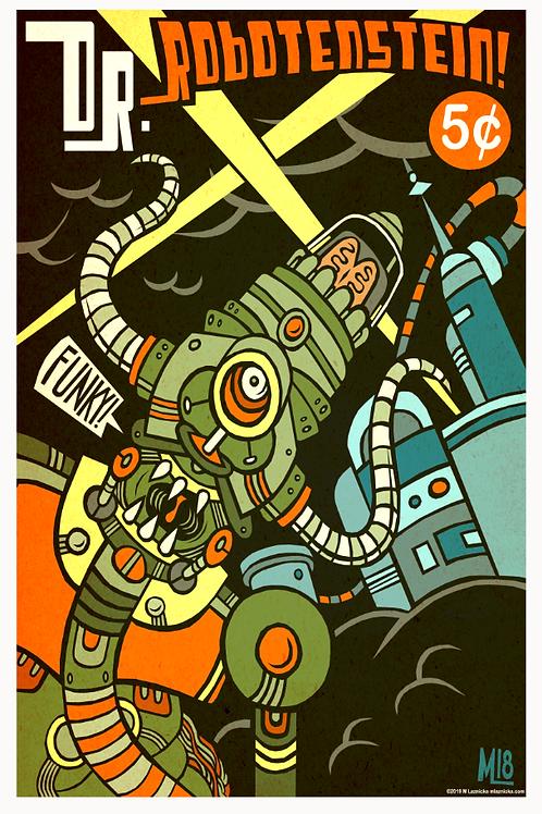"""""""Dr. Robotenstein"""" poster print 11 x 17"""