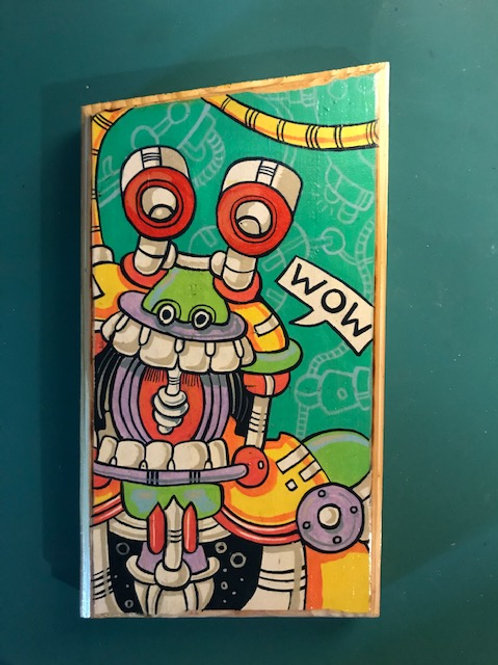 """Wowbot"" original acrylic painting on reclaimed wood."