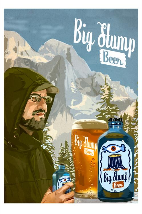 """""""Big Stump Beer"""""""