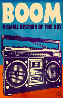 Boom a small history of the box!
