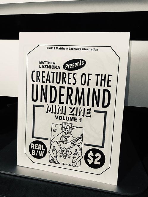 Creatures of the Undermind Vol. 1