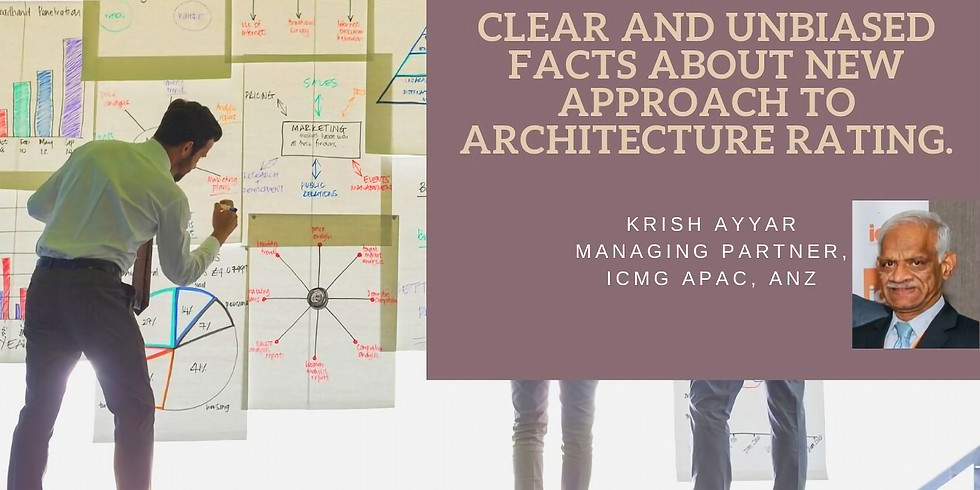 Webinar : Clear and Unbiased Facts About New Approach to Architecture Rating - Part 2