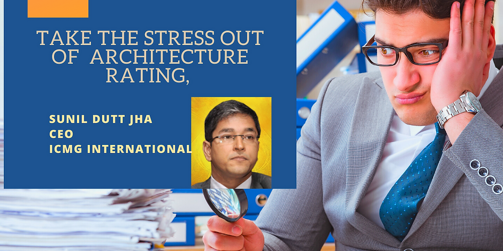 Webinar : Take The Stress Out of Architecture Rating - Part 1