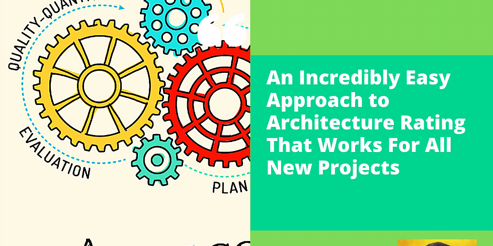Webinar : Architecture Rating That Works for All New Projects - Part 1