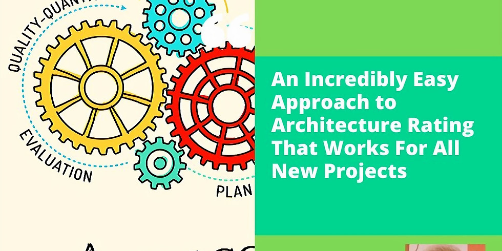 Webinar : Architecture Rating That Works for All New Projects - Part 2