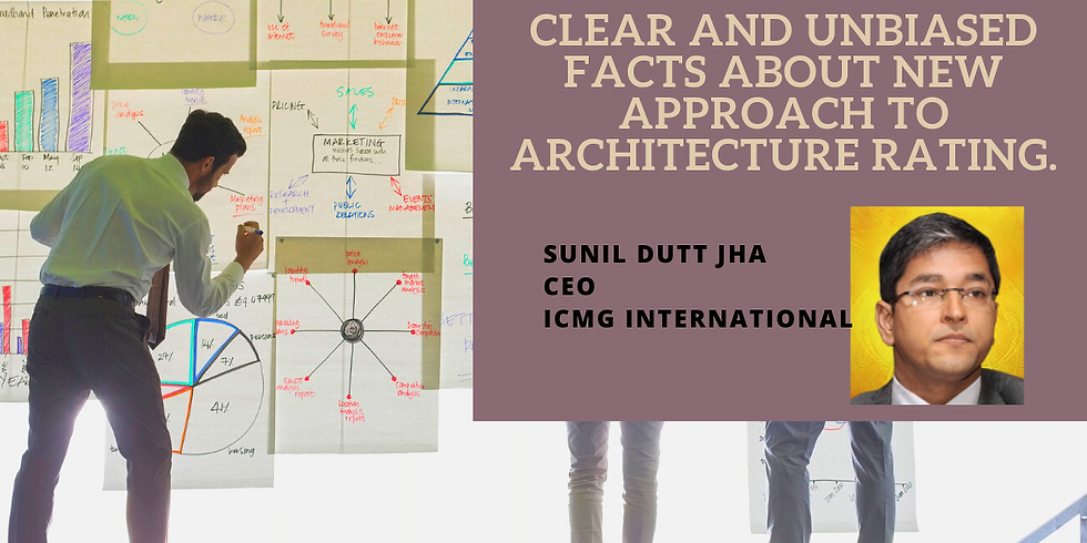Webinar : Clear and Unbiased Facts About New Approach to Architecture Rating - Part 1
