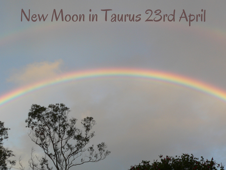 New moon in Taurus April 23rd 2020