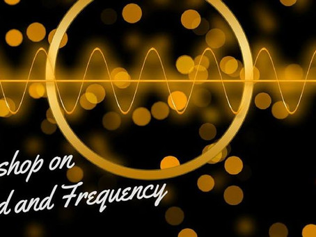 Rustic Tones: May 30th 2018 Workshop on Sound & Frequency