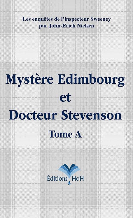 Mystère Edimbourg et Docteur Stevenson - Tome A HoH