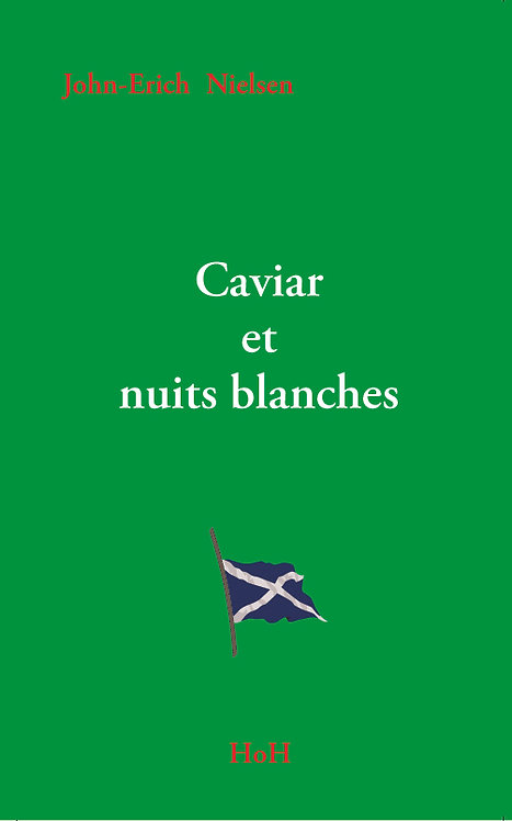 Collector - Caviar et nuits blanches