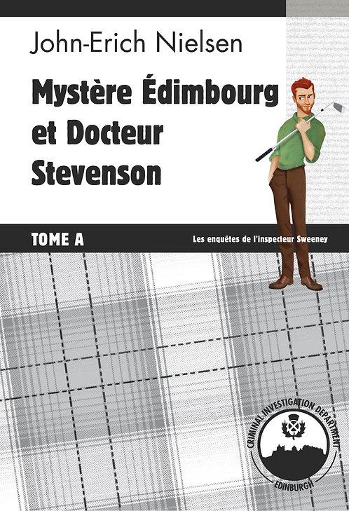 Mystère Edimbourg et Docteur Stevenson (Tome A) - Palémon