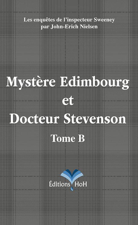 Mystère Edimbourg et Docteur Stevenson - Tome B HoH