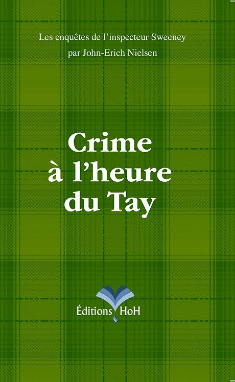 Crime à l'heure du Tay