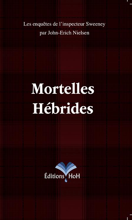 Mortelles Hébrides