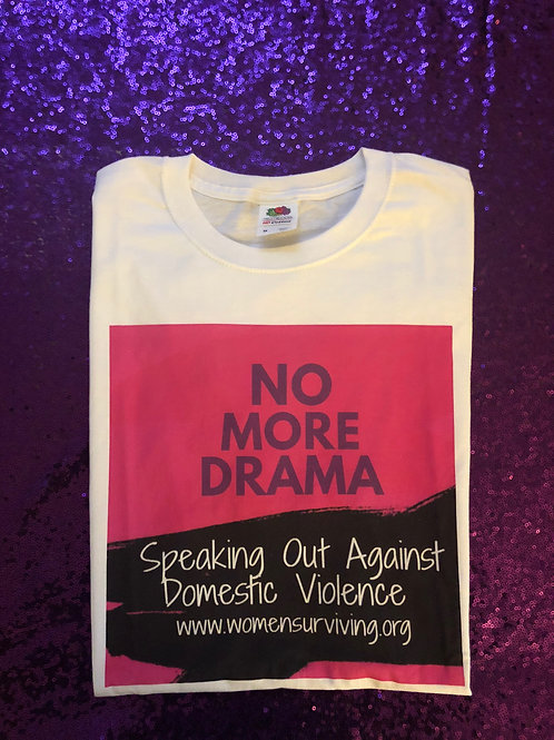 No More Drama T-shirts