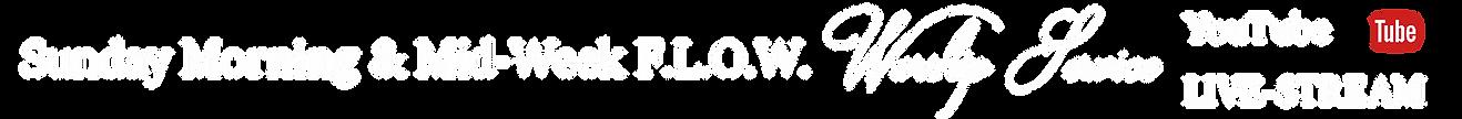 Sunday Morning & Mid Week FLOW Youtube L